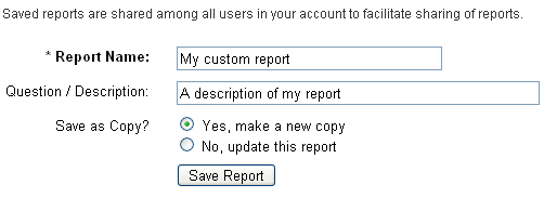 Saving customized reports for future one-click use